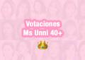 Votaciones Unnis 40