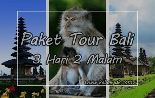 Paket Liburan Bali 3 Hari