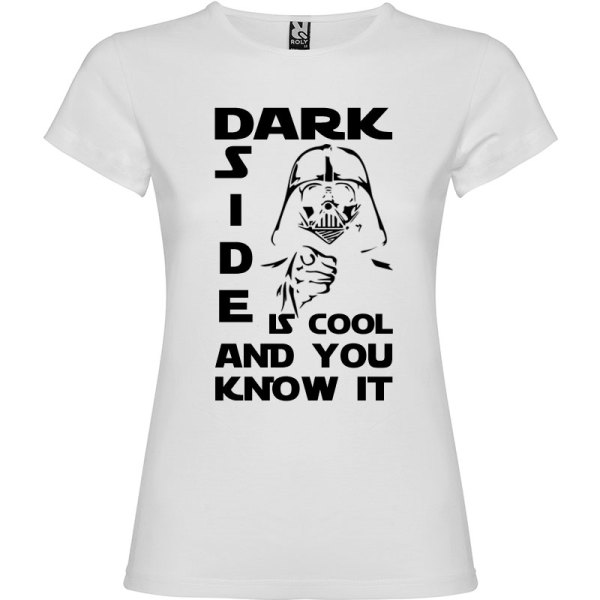 Camiseta mujer Dark side is cool and you know it en color blanco