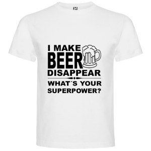Camiseta para hombre divertida I Make Beer Disappear What´s Your Superpower? color Blanco