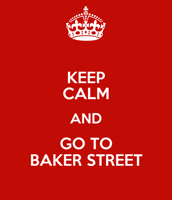 Keep Calm and Go to Baker Street poster image