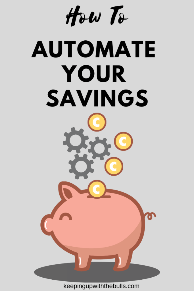 Automate Your Savings, automating your savings