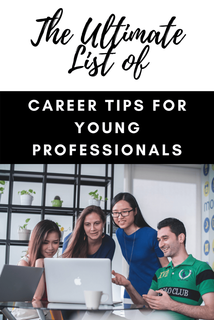 career advice for young professionals, advice to young professionals