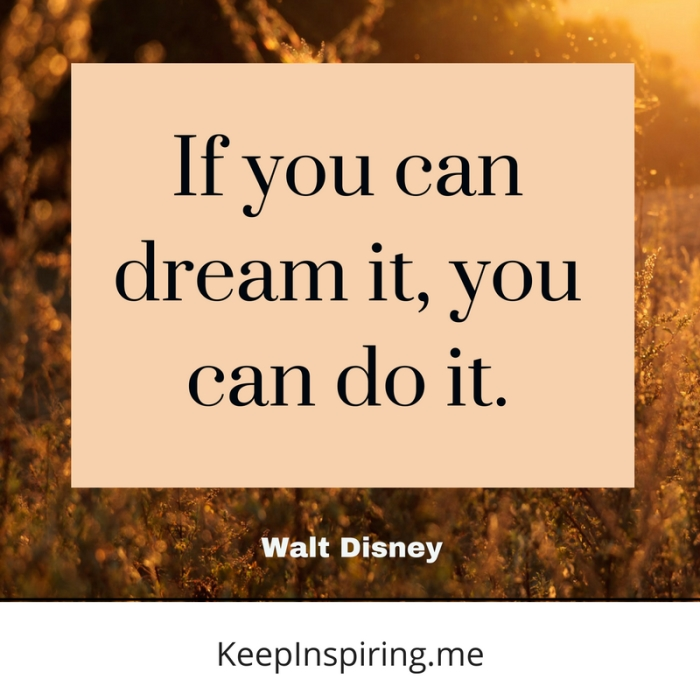 107 Walt Disney Quotes That Perfectly Capture His Spirit Inspirational Walt Disney Quotes