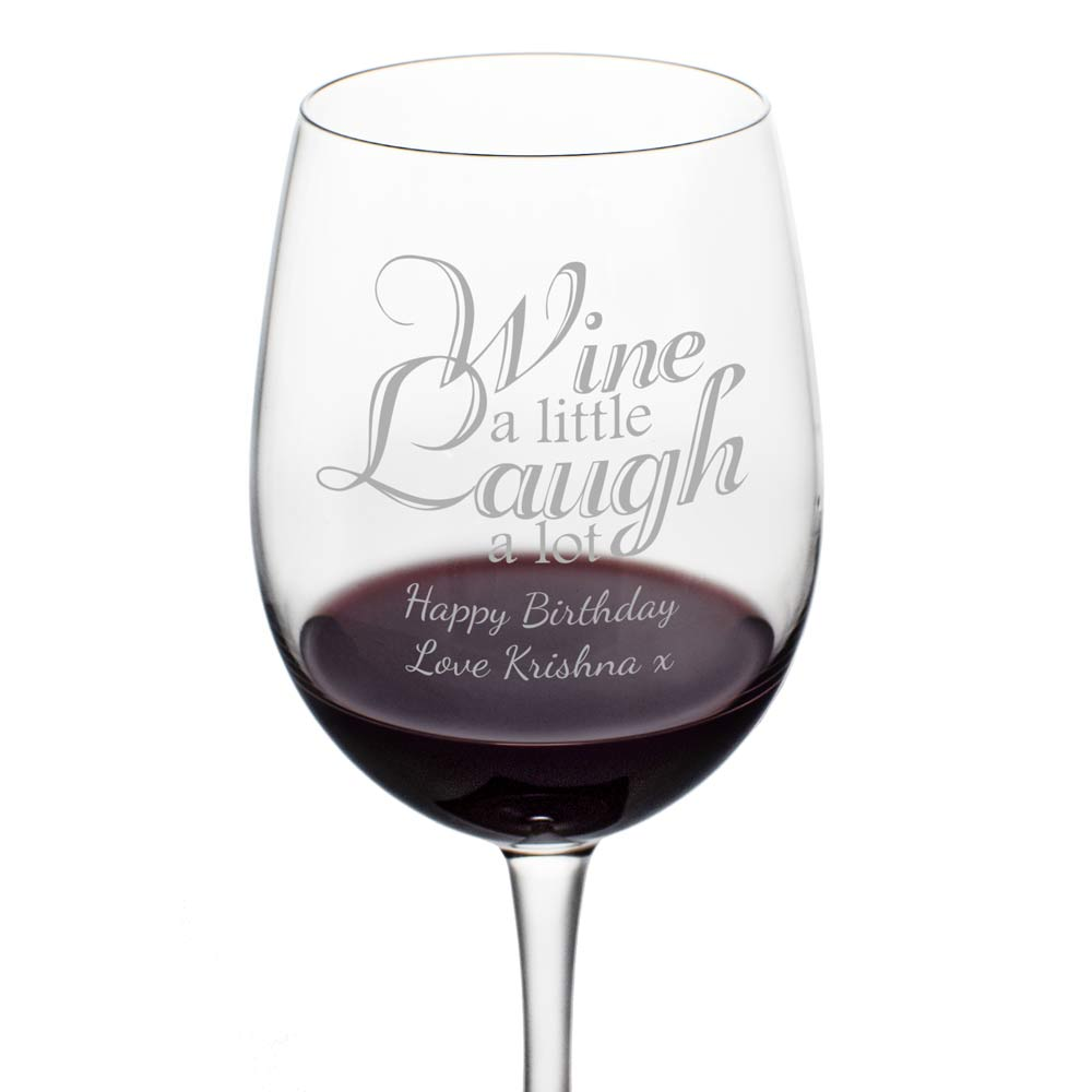 Wine A Little Laugh A Lot Personalised Wine Glass