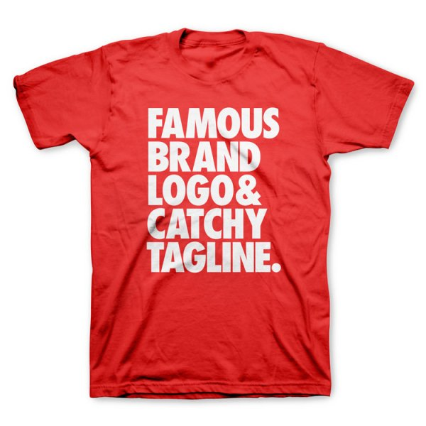 famous-brand-logo-and-catchy-tagline-t-shirt-o
