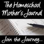 The Homeschool Mother's Journal
