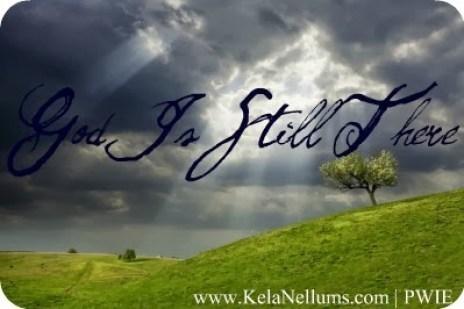 God is Still There kelanellums.com