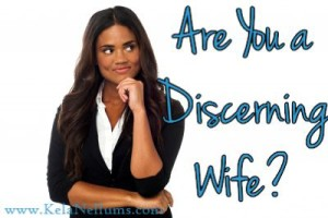 AreYouADiscerningWife