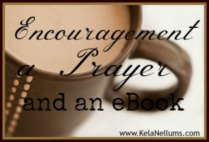 Encouragement a Prayer and an eBook