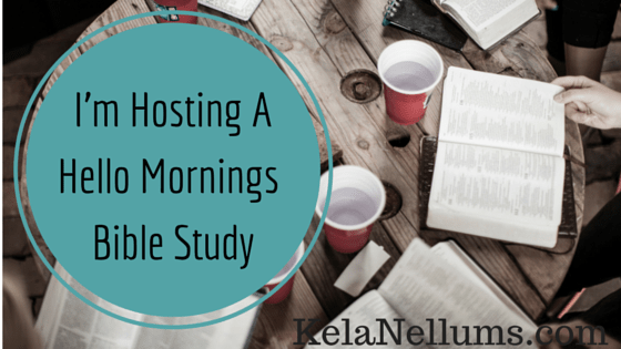Pursuing What Is Excellent -- I'm Hosting A Hello Mornings Bible Study