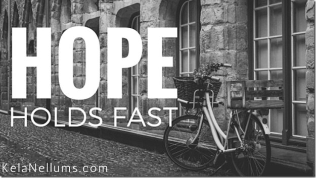Pursuing What Is Excellent -- Hope Holds Fast