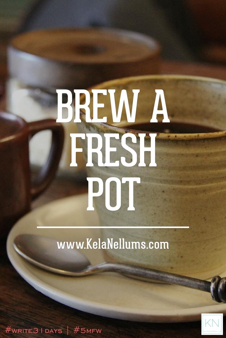 pursuing-what-is-excellent-brew-a-fresh-pot