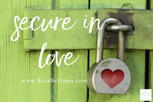 Pursuing What Is Excellent - Secure In Love