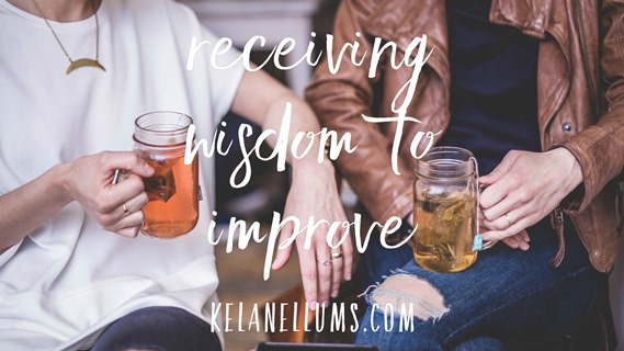 Pursuing What Is Excellent -- Receiving Wisdom to Improve