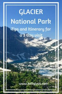 Glacier National Park: Tips and Itinerary for a 3 day visit.  Learn more at https://www.kellyluvs.com/glacier-national-park-tips-advice/