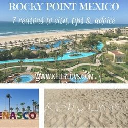 7 Reasons to visit Rocky Point Mexico