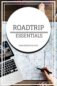 Roadtrip Essentials. Learn what you need to survive a long trek at www.kellyluvs.com