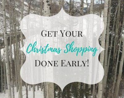 Get Your Christmas Shopping Done Early