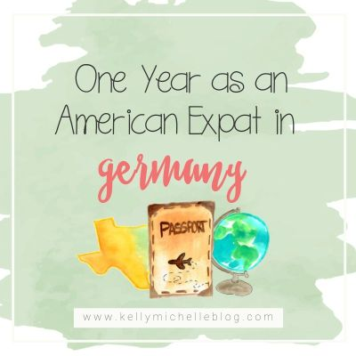 One Year as an American Expat in Germany
