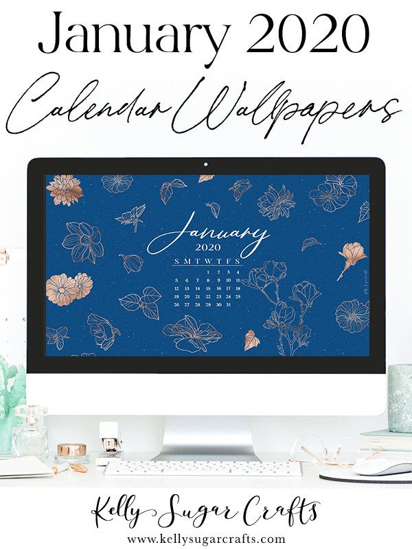 January 2020 Calendar Wallpapers Kelly Sugar Crafts