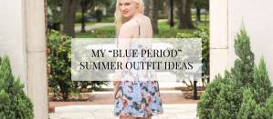 blue summer outfit ideas