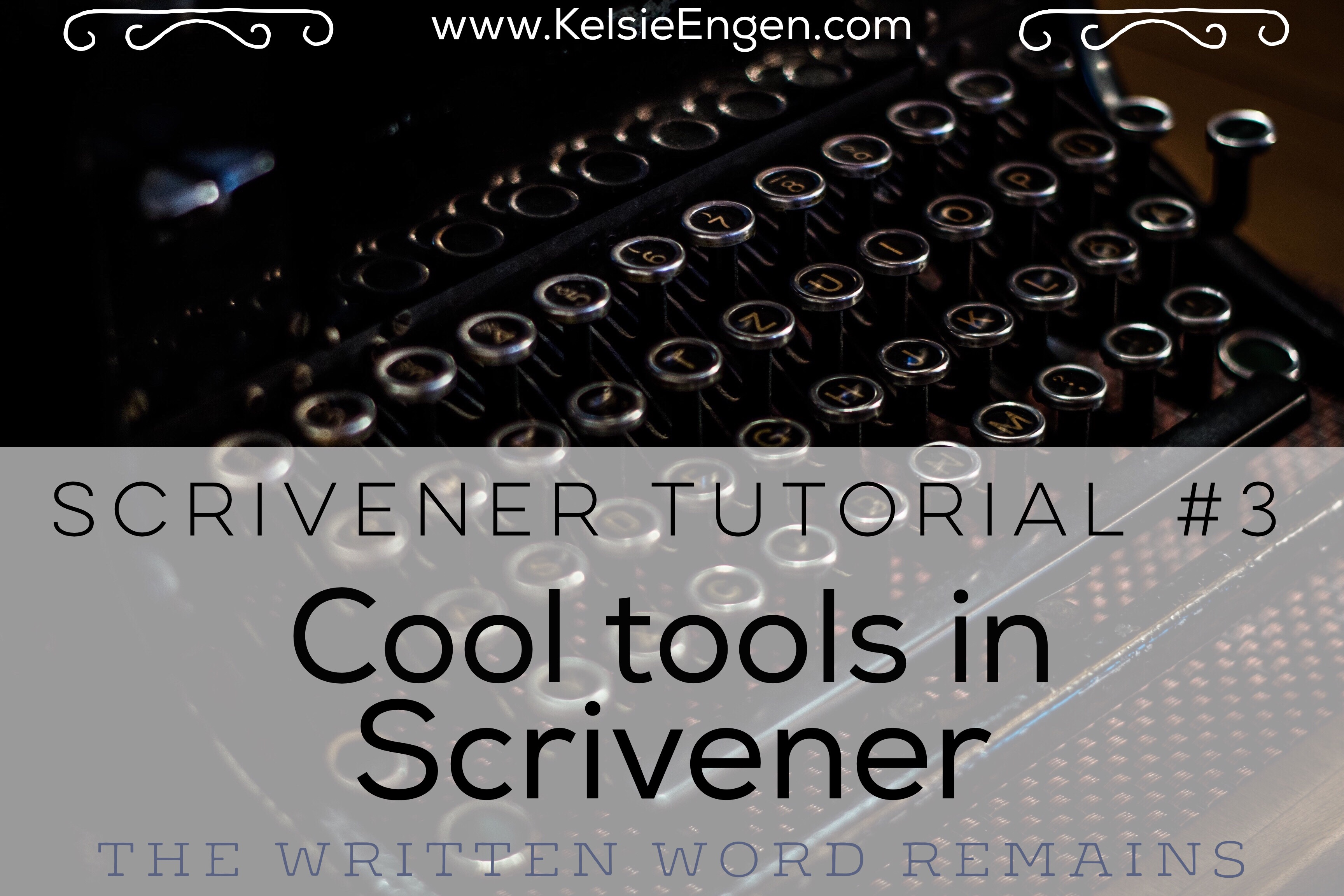 Scrivener Tutorial #3: Cool Tools in Scrivener
