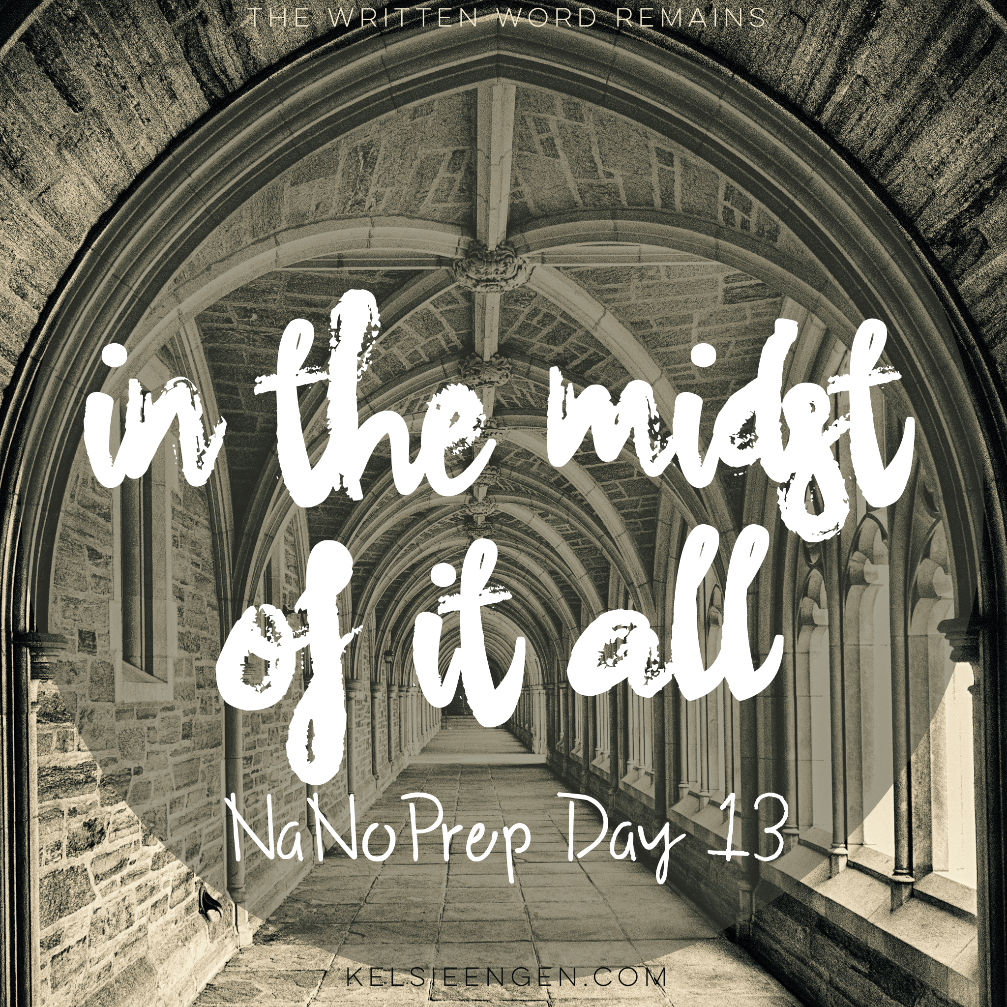 NaNoPrep 13: In the Midst of it All