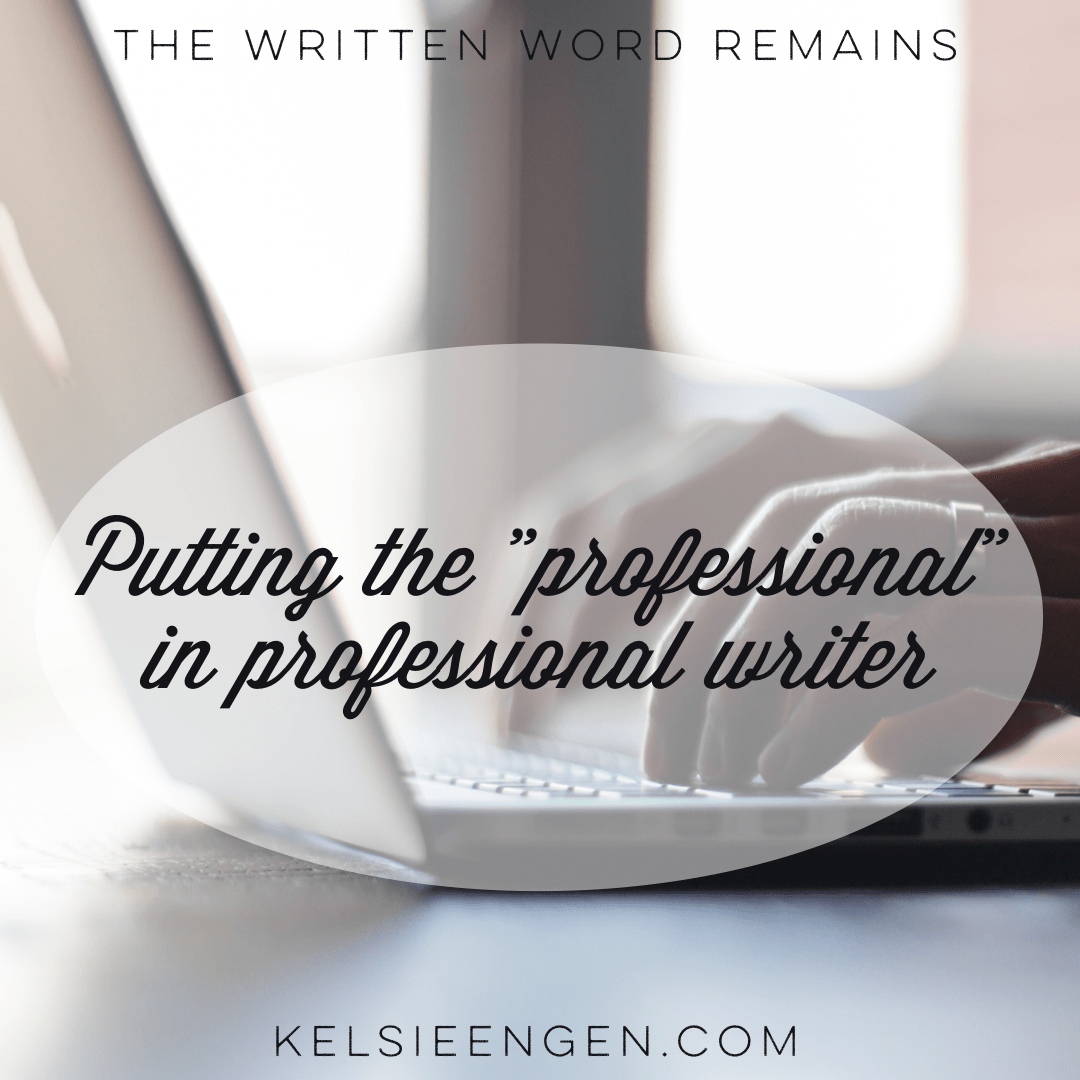 "Putting the ""Professional"" in Professional Writer"