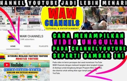 Cara Menampilkan Video Unggulan pada Channel YouTube