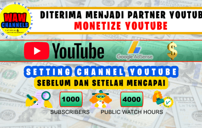 Cara Monetisasi Channel Youtube | Diterima Menjadi Program Partner YouTube