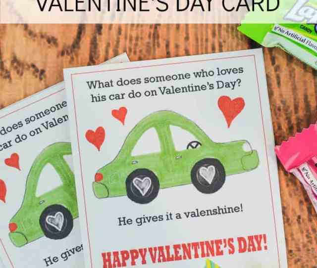 These Free Printable Car Valentines For Children Are So Cute I Love The Funny Joke