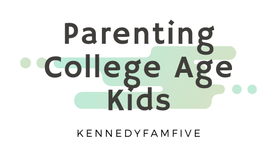 Parenting Your College Age Kids