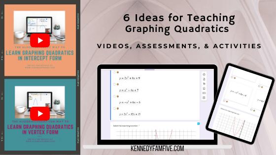 6 Ideas for Teaching Graphing Quadratics