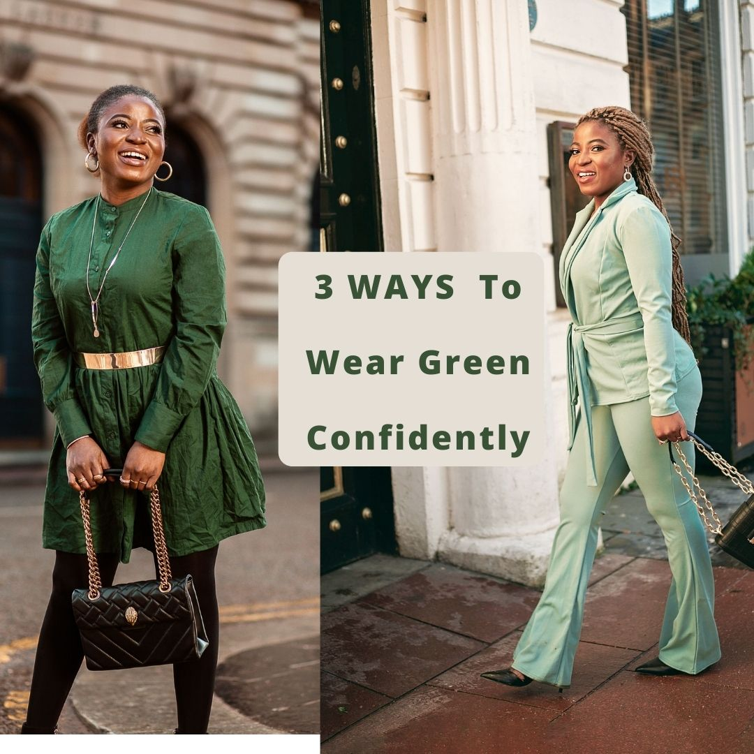 3 WAYS TO CONFIDENTLY WEAR GREEN OUTFITS + 3 GREEN OUTFITS I'M CURRENTLY LOVING