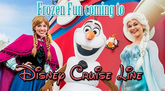 Frozen fun coming to Disney Cruise Line