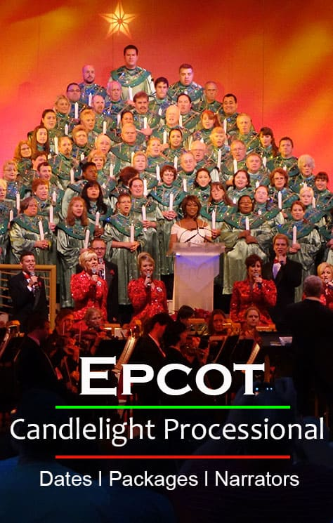 Epcot Candlelight Processional Dates Narrators Dinner Package Information