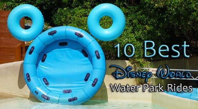 10 Best Disney World Water Park Rides KennythePirate