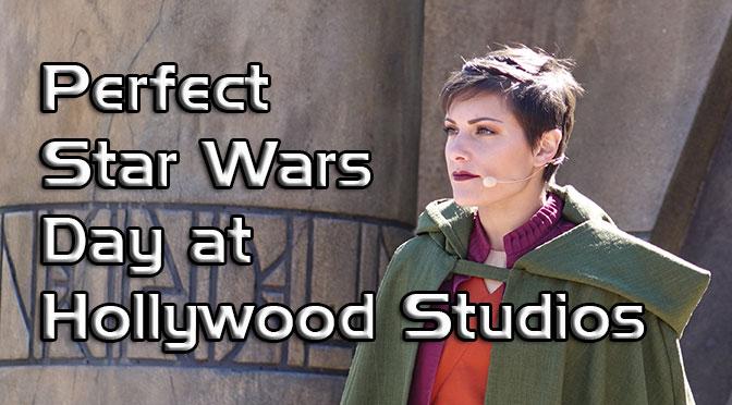 Perfect Star Wars day plan at Disney Hollywood Studios