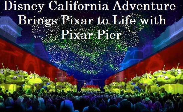 Disney California Adventure Brings Pixar to Life with Pixar Pier