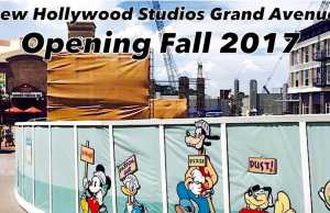 New Hollywood Studios Grand Avenue Opening Fall 2017