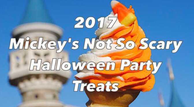 2017 Mickey's Not So Scary Halloween Party Treats