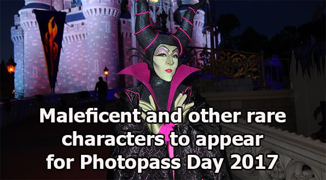 Maleficent and other rare characters to meet for Photopass Day 2017