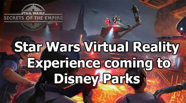 New Star Wars Virtual Reality Experience coming to Disneyland and Walt Disney World