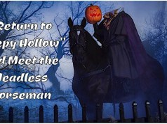 """Return to Sleepy Hollow"" and Meet the Headless Horseman"
