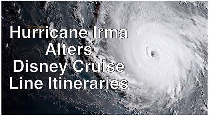 Hurricane Irma Alters Disney Cruise Line Itineraries