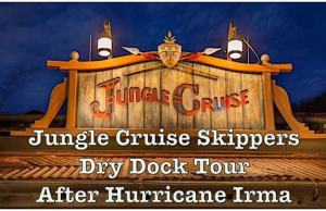 Jungle Cruise Skippers Dry Dock Tour After Hurricane Irma
