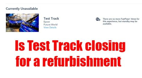 Is Test Track closing for refurbishment