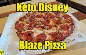 Keto Disney Blaze Pizza