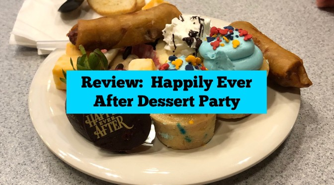 Review:  Happily Ever After Dessert Party